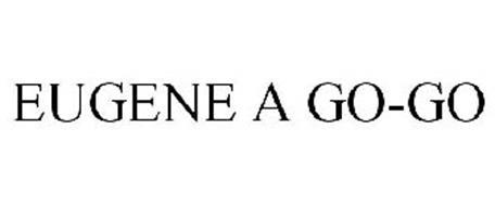 EUGENE A GO-GO