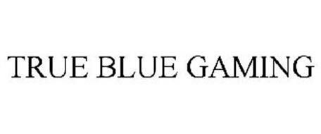 TRUE BLUE GAMING