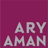 ARY AMAN