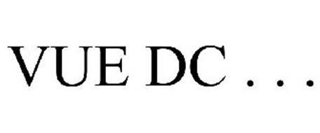 VUE DC . . .