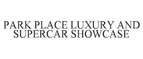 PARK PLACE LUXURY AND SUPERCAR SHOWCASE