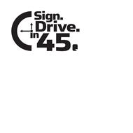 Sign And Drive 45 >> Sign Drive In 45 Trademark Of Asbury Automotive Group Inc