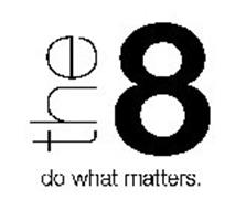 THE 8 DO WHAT MATTERS.