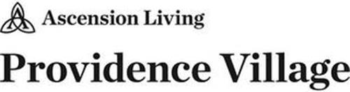 A ASCENSION LIVING PROVIDENCE VILLAGE