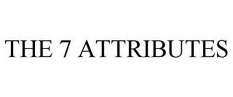 THE 7 ATTRIBUTES
