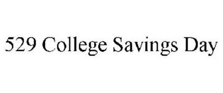 529 COLLEGE SAVINGS DAY