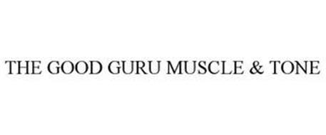 THE GOOD GURU MUSCLE & TONE