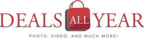 DEALS ALL YEAR PHOTO, VIDEO, AND MUCH MORE!