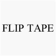 FLIP TAPE