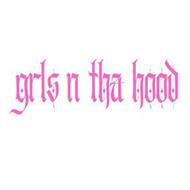 GRLS N THA HOOD