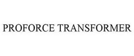 PROFORCE TRANSFORMER