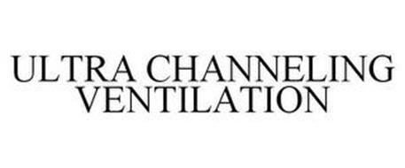 ULTRA CHANNELING VENTILATION