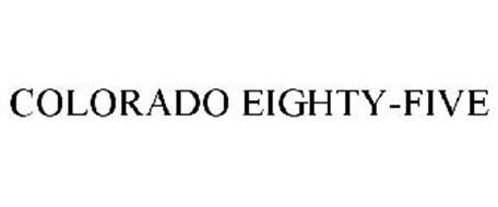 COLORADO EIGHTY-FIVE