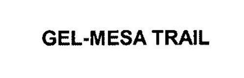 GEL-MESA TRAIL