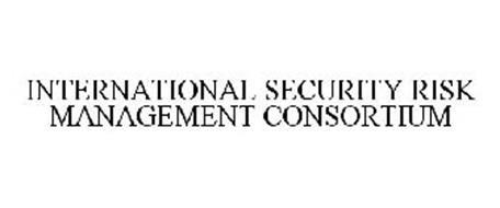 INTERNATIONAL SECURITY RISK MANAGEMENT CONSORTIUM