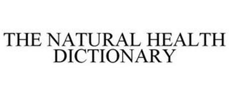 THE NATURAL HEALTH DICTIONARY