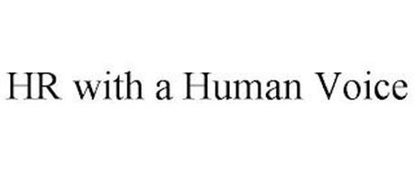 HR WITH A HUMAN VOICE