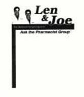 LEN & JOE THE NATURAL HEALTH EXPERTS ASK THE PHARMACIST GROUP