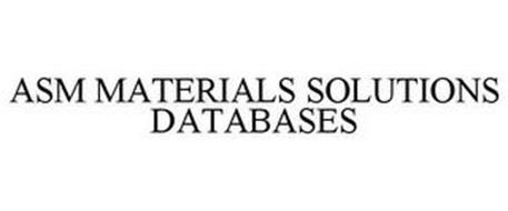 ASM MATERIALS SOLUTIONS DATABASES