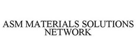 ASM MATERIALS SOLUTIONS NETWORK