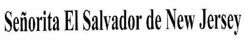 SEÑORITA EL SALVADOR DE NEW JERSEY