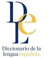 DLE DICCIONARIO DE LA LENGUA ESPAÑOLA