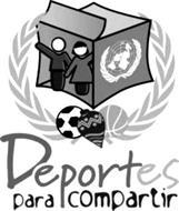 DEPORTES PARA COMPARTIR