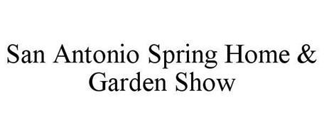 San Antonio Spring Home Garden Show Trademark Of A S P