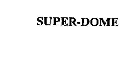SUPER-DOME