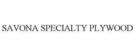 SAVONA SPECIALTY PLYWOOD