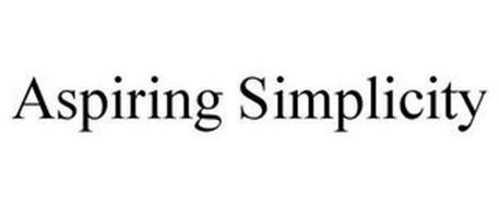 ASPIRING SIMPLICITY