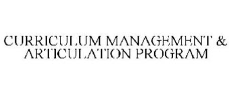 CURRICULUM MANAGEMENT & ARTICULATION PROGRAM