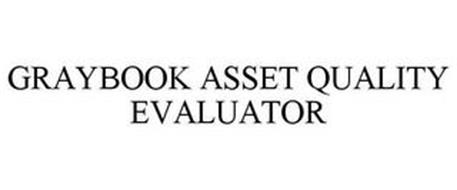 GRAYBOOK ASSET QUALITY EVALUATOR