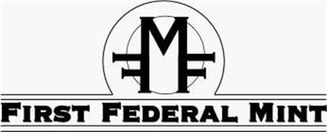 FFM FIRST FEDERAL MINT