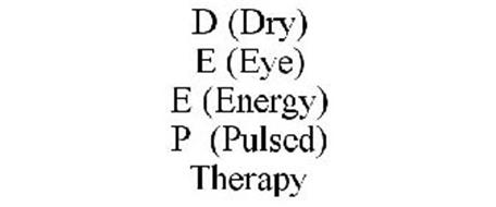 D (DRY) E (EYE) E (ENERGY) P (PULSED) THERAPY