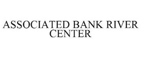 ASSOCIATED BANK RIVER CENTER