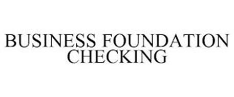 BUSINESS FOUNDATION CHECKING