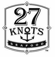 27 KNOTS SEAFOOD