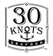 30 KNOTS SEAFOOD