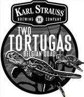 KARL STRAUSS BREWING '89 COMPANY TWO TORTUGAS BELGIAN QUAD