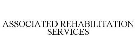 ASSOCIATED REHABILITATION SERVICES