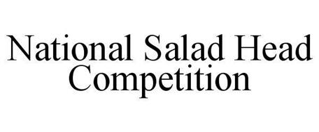 NATIONAL SALAD HEAD COMPETITION