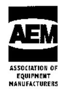 AEM ASSOCIATION OF EQUIPMENT MANUFACTURERS