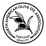 NORTH AMERICAN OLIVE OIL ASSOCIATION CERTIFIED QUALITY