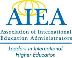 AIEA: ASSOCIATION OF INTERNATIONAL EDUCATION ADMINISTRATORS/LEADERS IN INTERNATIONAL HIGHER EDUCATION