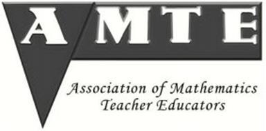 AMTE ASSOCIATION OF MATHEMATICS TEACHER EDUCATORS