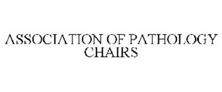 ASSOCIATION OF PATHOLOGY CHAIRS