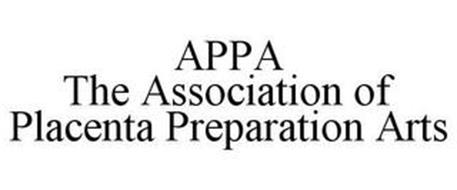 APPA THE ASSOCIATION OF PLACENTA PREPARATION ARTS