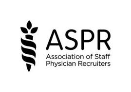 ASPR ASSOCIATION OF STAFF PHYSICIAN RECRUITERS