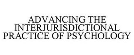 ADVANCING THE INTERJURISDICTIONAL PRACTICE OF PSYCHOLOGY